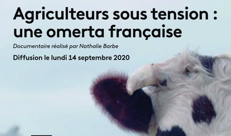 Agriculteurs sous tension: une omerta française, lundi 14septembre à 23 h, sur France 3 Pays de la Loire.