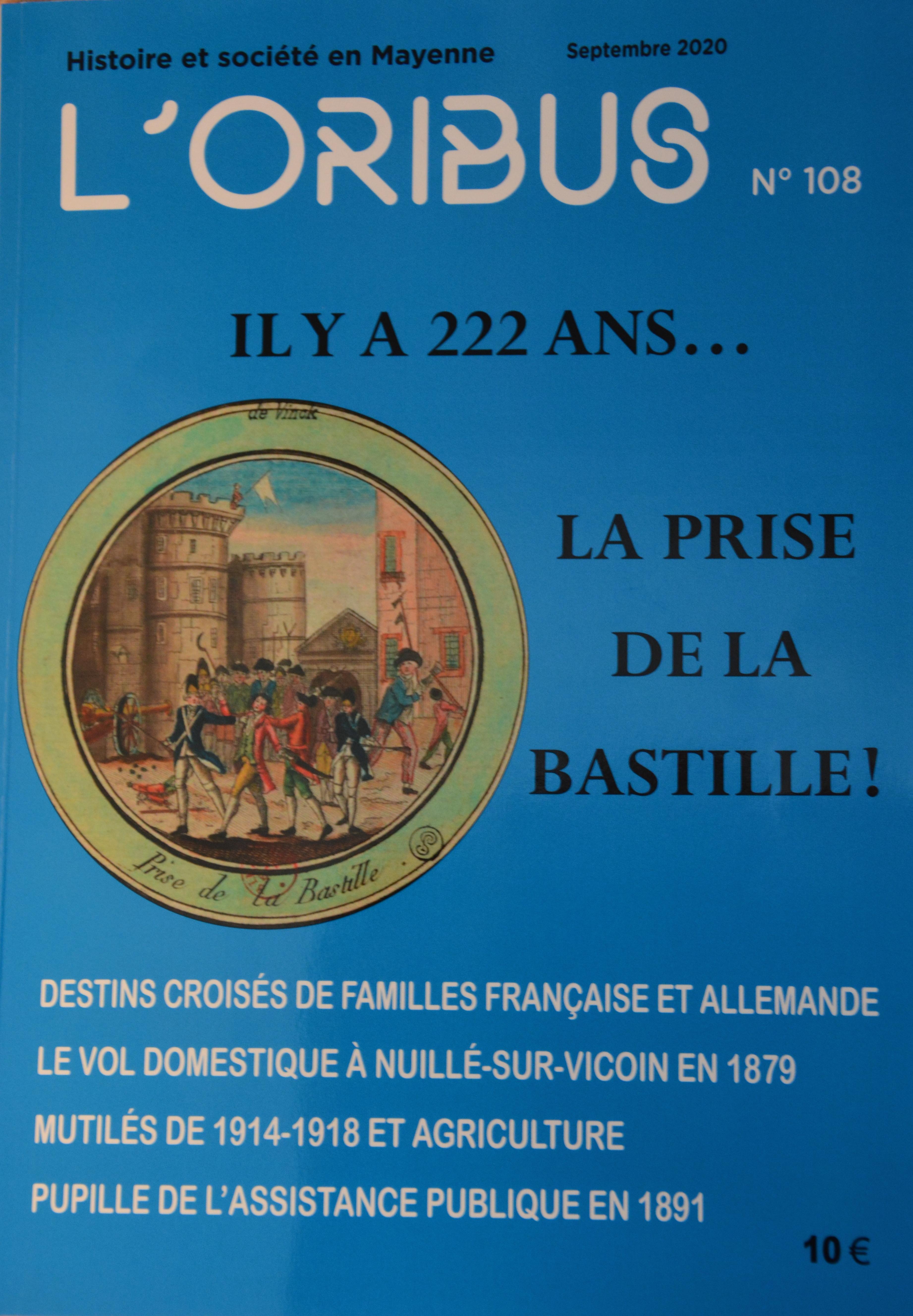 Le dernier numéro de l'Oribus fait sa Une sur les 222 ans de la prise de la Bastille.